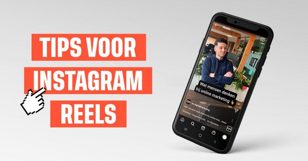 Tips voor Instagram Reels maken